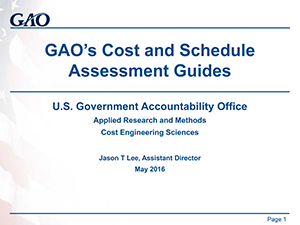 GAO's Cost and Schedule Assessment Guides | 2016
